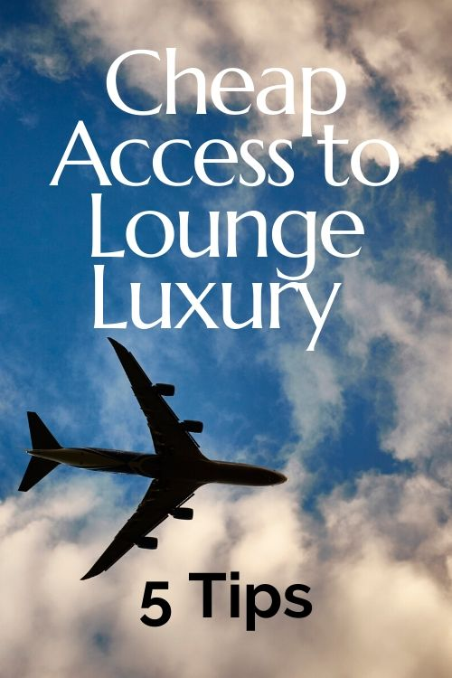 Lounge luxury is beyond the reach of many but here are 5 tips for cheap lounge luxury. #airportlounge #solotraveltips