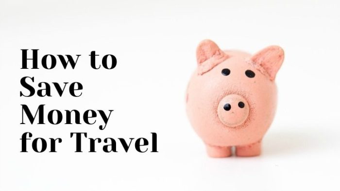 piggy bank, how to save money for travel